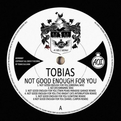 Tobias - Not Good Enough For You (The Knight Cats Remix) [AOIR087]
