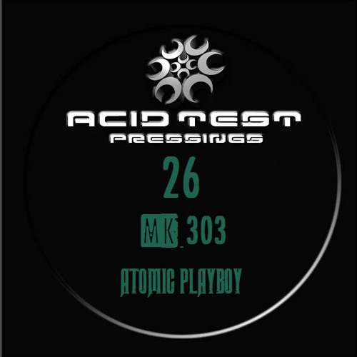 Atomic Playboy - ***COMING SOON ON ACID TEST***