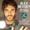 Alex Nevsky -On leur a fait croire