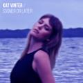Kat Vinter Sooner Or Later Artwork