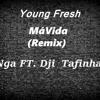 Má Vida- Remix (FT.Nga e Dji Tafinha)