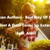 American Authors - Best Day Of My Life (Just A Gent Cover by Extan) [feat. Anni]
