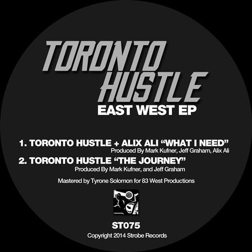 "Toronto Hustle ""The Journey"""