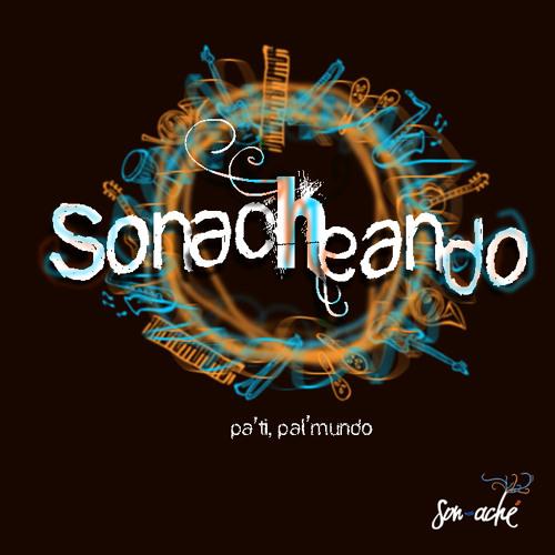 Sonacheando by Son Aché