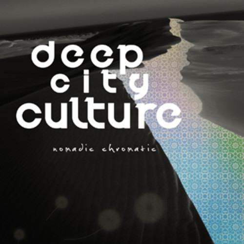 Deep City Culture - Makeshift Mirage