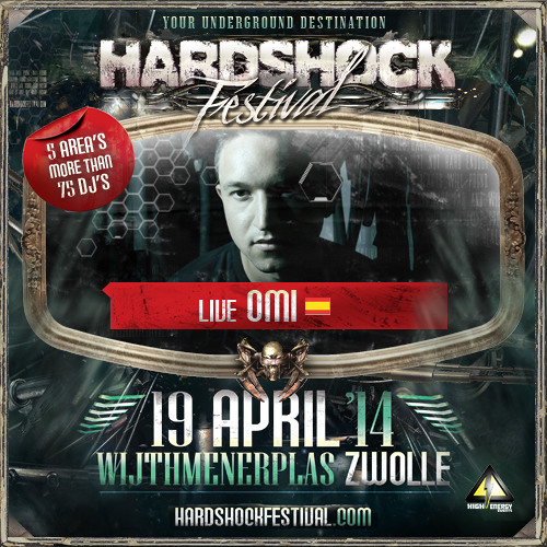Liveset OMI @ Hardshock Festival 2014