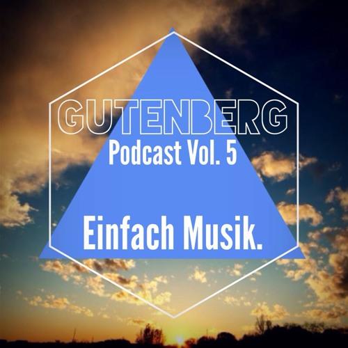 Einfach Musik. Podcast Vol. 5 2014 (by Happy Gutenberg)