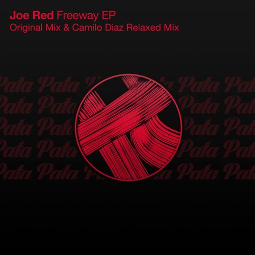 Joe Red - Freeway (Camilo Diaz Relaxed Mix) [Pata Pata]