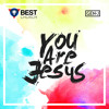 You Are Jesus Mp3