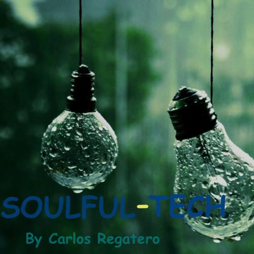 Soulful - Tech By Carlos Regatero
