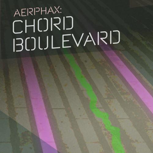 AERPHAX - Chord Boulevard