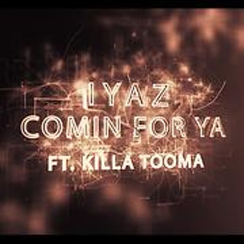 IYAZ ft TOOMA | COMIN 4 YA | WFTS EXCLUSIVE