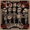 Los Lobos - Hey Joe