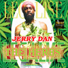 Jerry Dan - LegaliZe The Herbs - Rags To Rishes Riddim - Don(1)Prod 2014