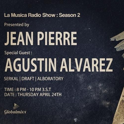 La Musica Radio Show April 2014 w/ Special Guest : Agustin Alvarez