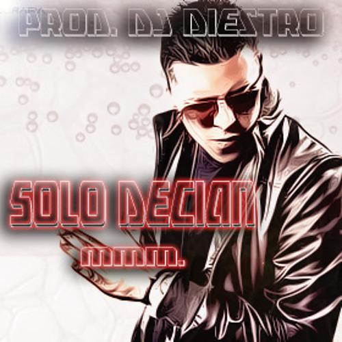 Gotay El Autentiko - Solo Decian Mmm - [Prod. Dj Diestro El Del Area Norte]