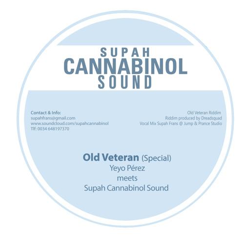 Yeyo Perez & Supah Cannabinol Sound -  Old Veteran Dubplate - Riddim by Dreadsquad (2014)