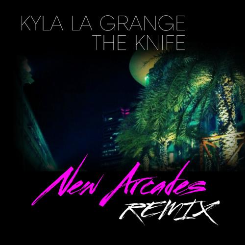 Kyla La Grange - The Knife (New Arcades Remix)