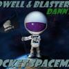 Hardwell & Blasterjaxx - Rocket Spaceman (Danny Best Mashup)