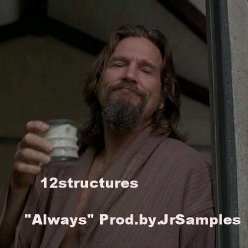 Always (Prod.by.JrSamples)