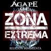 Zona Extrema - Recuento, Estrenos y Agape G.E.