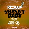 K Camp ft French Montana & Ty$ - Money Baby