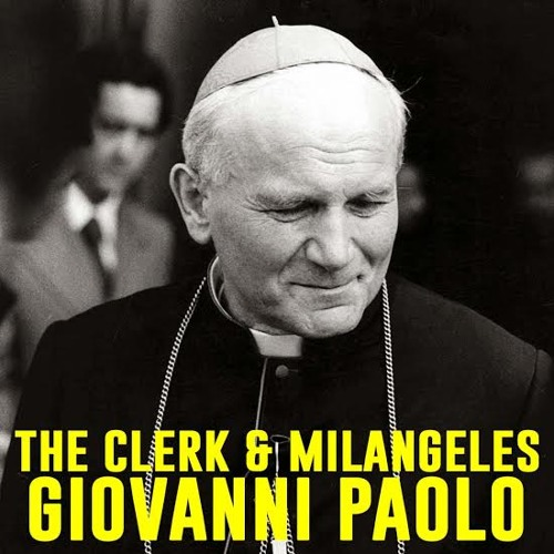 The Clerk & Milangeles - Giovanni Paolo