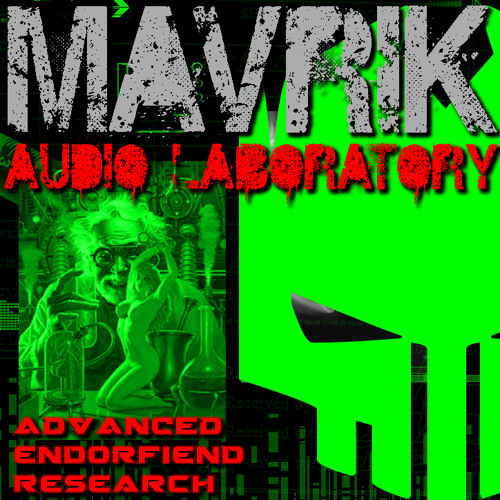 Mavrik - Drugs And Excessive Alcohol (UNSIGNED)