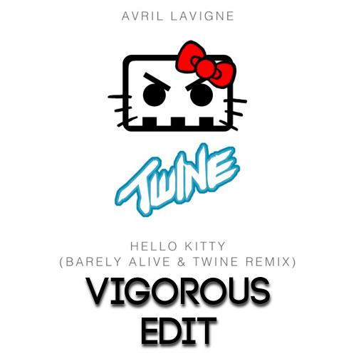Hello Kitty (Barely Alive & Twine Remix) [Vigorous Edit]