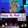 Justin Bieber Mashup - My World (2.0)
