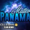 Matteo - Panama (Dj Demo Club Remix) mp3