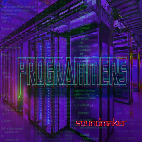 Programmers ( Preview 4 Soundcloud )