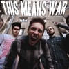 From This Day - This Means War (official single 2013)