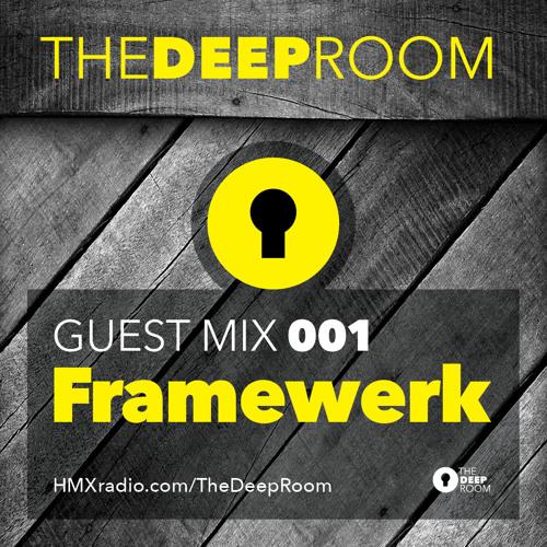 TheDeepRoom Guest Mix 001 - Framewerk