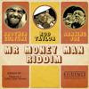 Mr Money Man Riddim   Rod Taylor   Ranking Joe   Brother Culture   May 2014