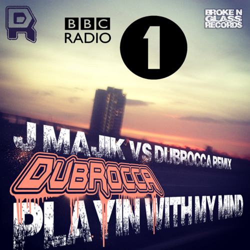 DubRocca - Playin With My Mind (J Majik vs DubRocca Remix) BBC RADIO 1 FRICTION EXCLUSIVE