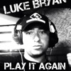 DJ Viper Remix Luke Bryan - Play It Again