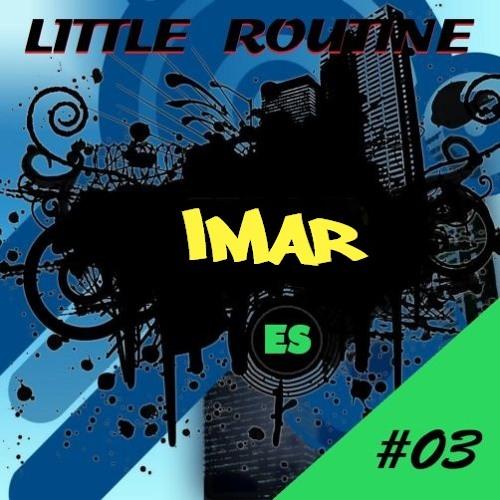 Imar - Little Routine #03 - (2014)