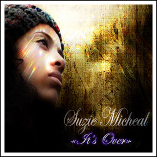 """""""It is over"""" Suzie Micheal"""