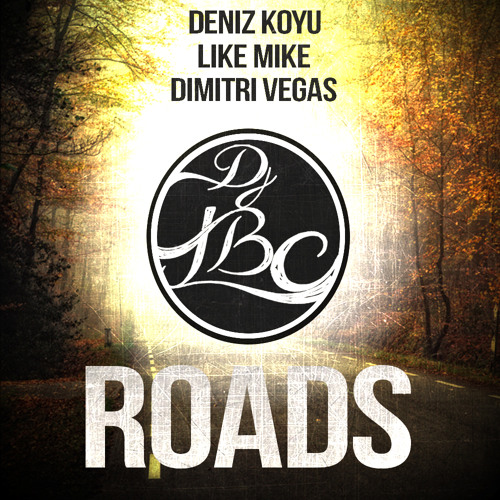Dimitri Vegas & Like Mike vs Deniz Koyu - Roads (Deficio Remix) // Exclusive