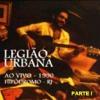 Legião Urbana - 06 - Pais e Filhos / Stand By Me 1990