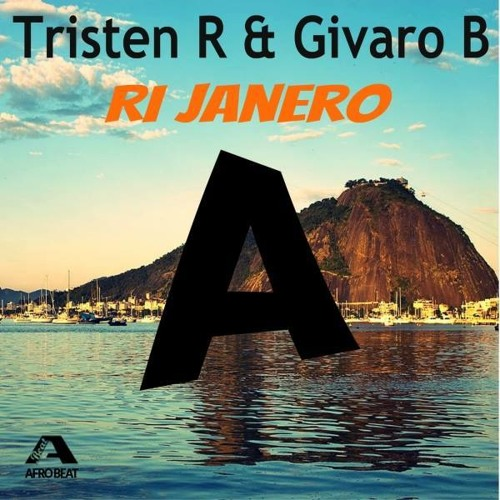 Tristen R & Givaro B - Ri Janero (PREVIEW) [*OUT NOW* Afro Beat Records]