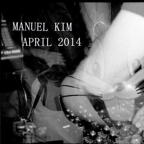 Manuel Kim DJ Mix April 2014