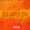 Private Ryan Presents Soca Sampler 2014 X Trinidad Carnival 2014 Soca Mix