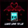 Rich Kid Syndrome - Make Love To Me - MiCH3L FiCTiON Remix