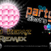 02 . Party With Bhoothnath - Party Shot's - Remix -( DJ - KEMZ )