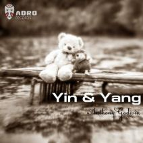 Anthony Godwin -Yin (SES Remix) Cut  (ADRO Records ) OUT NOW ON Beatport