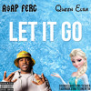 Let It Go [A$AP Ferg x Queen Elsa from Frozen] (WATCH VIDEO IN DESCRIPTION)