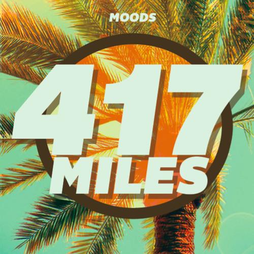 Moods - 417Miles