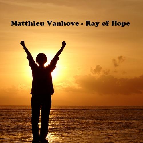 Matthieu Vanhove - Ray of Hope //FREE DOWNLOAD//